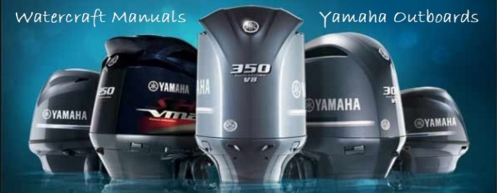 Yamaha Outboard Motors Service Repair Manuals Directory